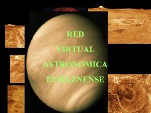 RED VIRTUAL ASTRONOMICA DURAZNENSE Venus Venus la joya