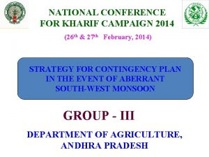 NATIONAL CONFERENCE FOR KHARIF CAMPAIGN 2014 26 th