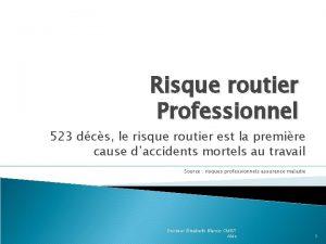 Risque routier Professionnel 523 dcs le risque routier