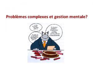 Problmes complexes et gestion mentale Problmes et situations