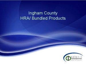 Ingham County HRA Bundled Products Purchase Plan PHP