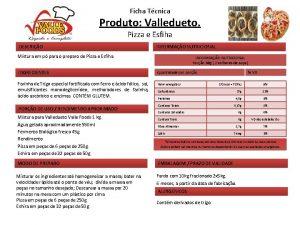 Ficha Tcnica Produto Valledueto Pizza e Esfiha DESCRIO