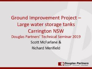 Ground Improvement Project Large water storage tanks Carrington