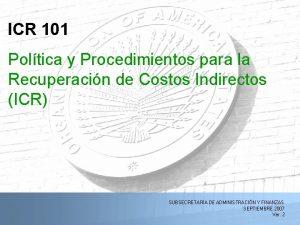 ICR 101 Poltica y Procedimientos para la Recuperacin