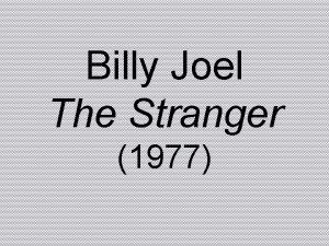 Billy Joel The Stranger 1977 Ps Evidence in