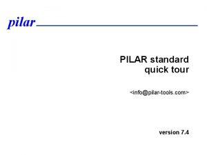 pilar PILAR standard quick tour infopilartools com version