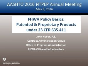 AASHTO 2016 NTPEP Annual Meeting May 9 2016