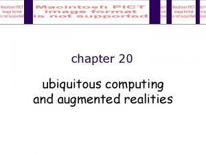 chapter 20 ubiquitous computing and augmented realities ubiquitous