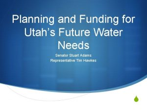 Planning and Funding for Utahs Future Water Needs