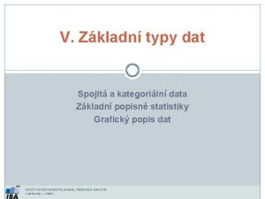 V Zkladn typy dat Spojit a kategoriln data