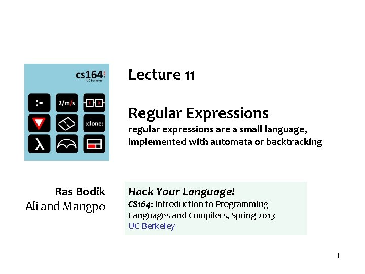 Lecture 11 Regular Expressions regular expressions are a