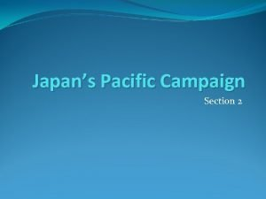 Japans Pacific Campaign Section 2 Isoroku Yamomoto Japans