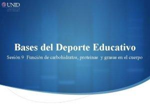 Bases del Deporte Educativo Sesin 9 Funcin de