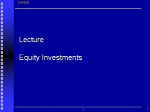 1192001 Lecture Equity Investments 1 1 READING Investments