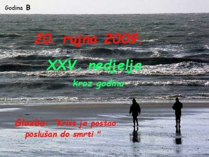 Godina B 20 rujna 2009 XXV nedjelja kroz