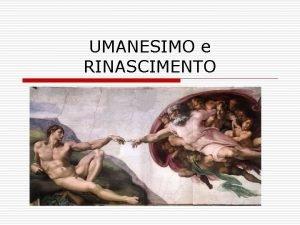 UMANESIMO e RINASCIMENTO La pace di Lodi 1454