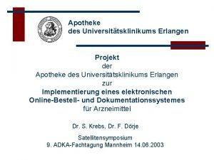 Apotheke des Universittsklinikums Erlangen Projekt der Apotheke des