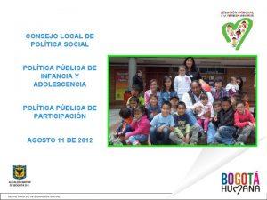 CONSEJO LOCAL DE POLTICA SOCIAL POLTICA PBLICA DE