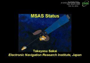 ISGNSS Oct 2014 Slide Jeju South Korea Oct
