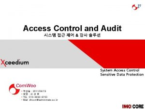 Access Control and Audit System Access Control Sensitive