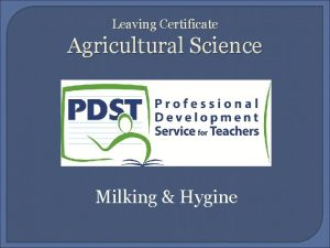 Leaving Certificate Agricultural Science Milking Hygine The Udder