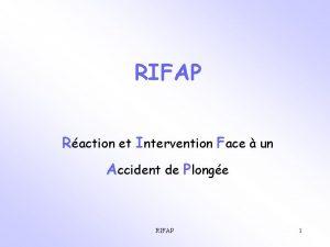 RIFAP Raction et Intervention Face un Accident de