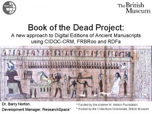 Book of the Dead Project A new approach