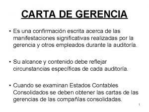 CARTA DE GERENCIA Es una confirmacin escrita acerca