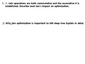 1 1 Join operations are both commutative and