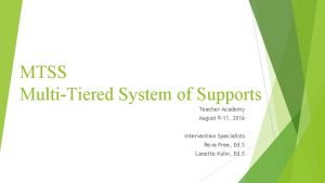 MTSS MultiTiered System of Supports Teacher Academy August
