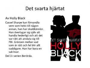 Det svarta hjrtat Av Holly Black Cassel Sharpe