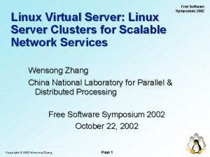 Linux Virtual Server Linux Server Clusters for Scalable
