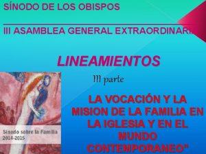 SNODO DE LOS OBISPOS III ASAMBLEA GENERAL EXTRAORDINARIA