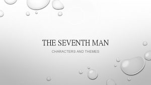 THE SEVENTH MAN CHARACTERS AND THEMES CANDY CANDY