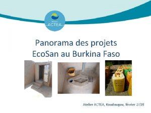 Panorama des projets Eco San au Burkina Faso