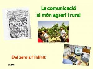 La comunicaci al mn agrari i rural Del