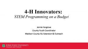 4 H Innovators STEM Programming on a Budget
