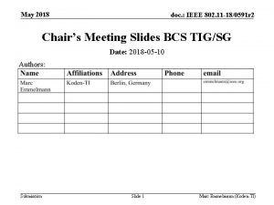 May 2018 doc IEEE 802 11 180591 r