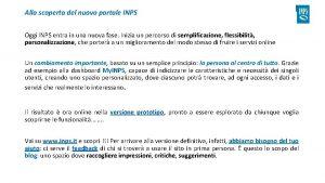 Alla scoperta del nuovo portale INPS Oggi INPS