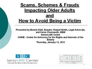 Scams Schemes Frauds Impacting Older Adults and How