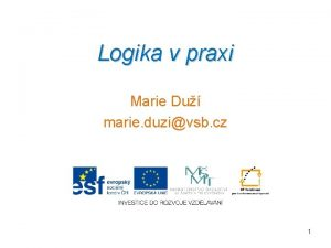 Logika v praxi Marie Du marie duzivsb cz