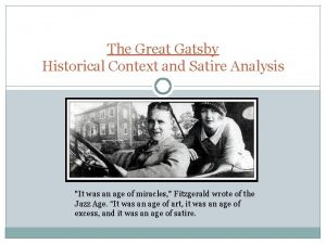 The Great Gatsby Historical Context and Satire Analysis