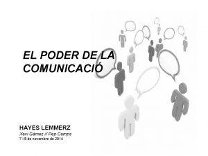 EL PODER DE LA COMUNICACI HAYES LEMMERZ Xavi