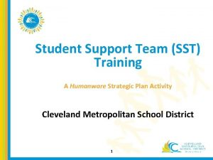 Student Support Team SST Training A Humanware Strategic