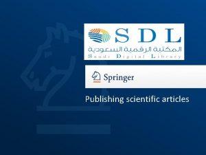 Publishing scientific articles Publishing Scientific Research Feb 2