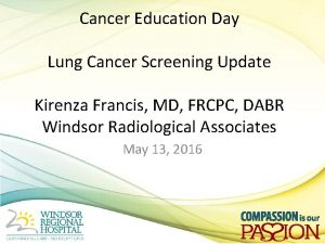 Cancer Education Day Lung Cancer Screening Update Kirenza
