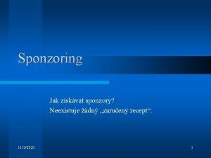 Sponzoring Jak zskvat sponzory Neexistuje dn zaruen recept