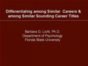Differentiating among Similar Careers among Similar Sounding Career