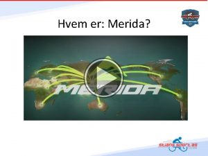 Hvem er Merida Hvem er Stians Sport AS