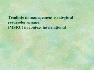 Tendine n management strategic al resurselor umane MSRU